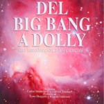 DEL BIG BANG A DOLLY